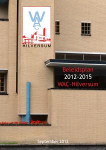 Beleidsplan 2012-2015 WAC-Hilversum 2011-1